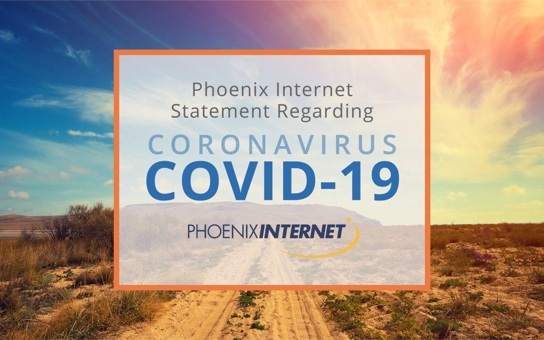 Phoenix Internet Statement Regarding Coronavirus COVID-19